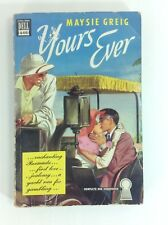 Maysie Greig Yours Ever Dell 1950 PULP GGA MAP BACK