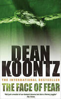 """""""VERY GOOD"""" The Face of Fear: A compelling and horrifying tale, Koontz, Dean, Bo"""