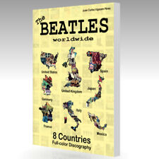 The Beatles Worldwide. 8 Countries. 300 Pgs. UK US Germany Spain Italy France...