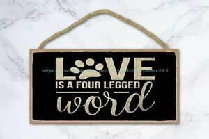 love is a four legged word dog pet wood sign collectible wooden wall art