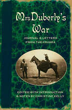 , Mrs Duberly's War: Journal And Letters From The Crimea, 1854-6: Journal and Le