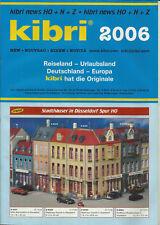 Katalog Kibri Neuheiten 2006 Modellbausätze Gebäude + Zubehör in HO 1:87