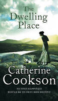 The Dwelling Place by Catherine Cookson (Paperback, 1994)