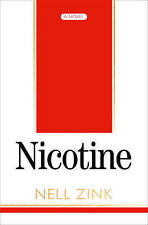 Nicotine by Nell Zink Paperback Book (English) FREE POST