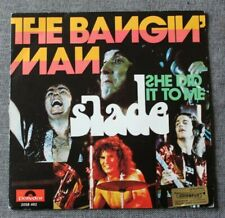 Slade, the bangin man / she did it to me, SP - 45 tours import