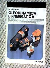 OLEODINAMICA E PNEUMATICA-G.Rigamonti-HOEPLI