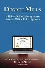 Degree Mills: The Billion-Dollar Industry That Has Sold Over a Million Fake Dipl