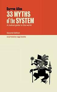 33 Myths of the System by Allen, Darren Book The Cheap Fast Free Post New Book
