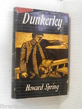 DUNKERLEY Howard Spring Martello 1948 libro romanzo narrativa racconto storia di