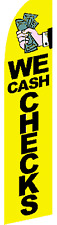 """WE CASH CHECKS"" super flag swooper payday loans"