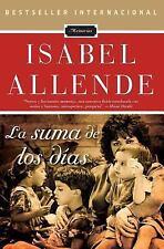 La suma de los dias (Spanish Edition)