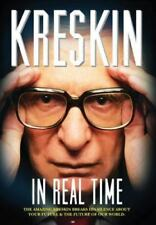 In Real Time: The Amazing Kreskin Breaks His Silence about Your Future and th...