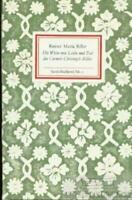 Die Weise von Liebe und Tod des Cornets Christoph Rilke: Rilke, Rainer Maria
