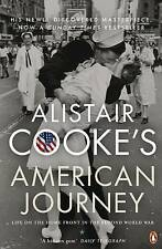 Alistair Cookes American Journey: Life on the Home Front in the Second World War