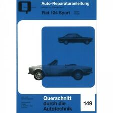 Fiat 124 Sport Spider/Coupe (1966-1985) Reparaturanleitung Bucheli Verlag