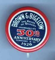1926 pin BROWN & BIGELOW pinback 30th ANNIVERSARY February 8 -13