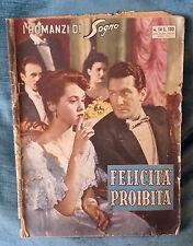 I Romanzi di Sogno - n.14 FELICITA' PROIBITA (fotoromanzo con F. GIANI) 07/16
