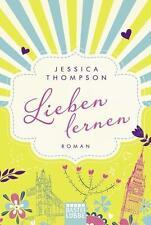 Lieben lernen von Jessica Thompson (2015, Taschenbuch), UNGELESEN
