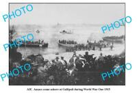 OLD 6 X 4 PHOTO WWI AIF ANZACS LANDING AT GALLIPOLI 1915