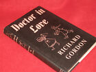 Doctor In LOVE ~ Richard Gordon ~ UNread 1st Printing!! 1957 Just HILARI♥US!!