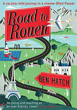 Road to Rouen by Ben Hatch (Paperback, 2013)