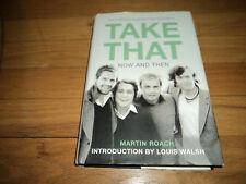 Take That Now and Then by Martin Roach Biography Manchester Band Gary Barlow