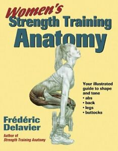 Women's Strength Training Anatomy by Frederic Delavier Paperback Book The Cheap