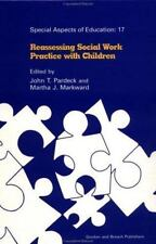 Reassessing Social Work Practice with Children (Special Aspects of-ExLibrary