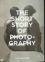 The Short Story of Photography: A Pocket Guide to Key Genres, Works, Themes & Te