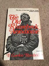 THE OLD RHINEBECK AERODROME by E. Gordon Bainbridge; Stated 1st Ed Signed  GREAT