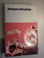 Himalayan Anthropology - James F. Fisher (ed.)