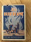The Blue Flame - F W Boreham, 1930