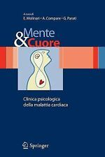 Mente e Cuore - Clinica Psicologica Della Malattia Cardiaca (2006, Paperback)