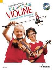 Die fröhliche Violine von Renate Bruce-Weber (1998, Taschenbuch)