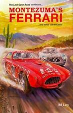 Montezuma's Ferrari: And Other Adventures [Last Open Road]