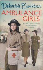 DEBORAH BURROWS AMBULANCE GIRLS, NEW PAPERBACK BOOK (A FORMAT)