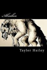 Absalon, Paperback by Hailey, Taylor Lane; Lutes, Debbie