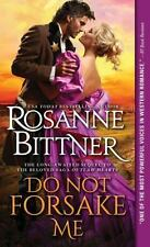 Outlaw Hearts: Do Not Forsake Me 2 by Rosanne Bittner (2015, Paperback)