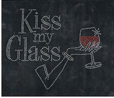 Wine Rhinestone iron on Bling Transfer DIY Hot fix Applique Kiss my glass
