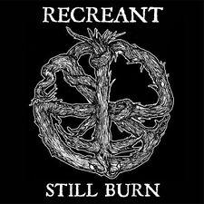 RECREANT still burn LP NEW
