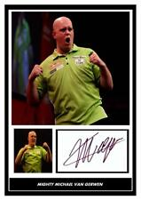 004.  MICHAEL VAN GERWEN DARTS SIGNED REPRODUCTION PRINT SIZE A4