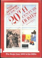Guinness Guide to 20th Century Homes By David Bond