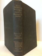 War of the Rebellion Official Records of Armies 1887 Civil War Book Series I XX