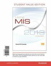 Using MIS, Student Value Edition (6th Edition) by Kroenke, David M.