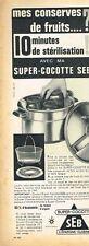 E- Publicité Advertising 1962 Autocuiseur La Super Cocotte SEB