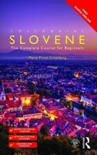 Colloquial Slovene : The Complete Course for Beginners: By Pirnat-Greenberg, ...