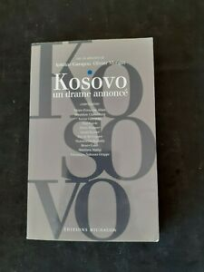 KOSOVO. : Un drame annoncé - Mongin Olivier, Garapon Antoine - Michalon