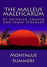 The Malleus Maleficarum of Heinrich Kramer and James Sprenger by Montague...