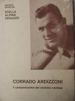 CORRADO ARDIZZONI-(GAMBAR) Il campionissimo del ciclismo Centese-