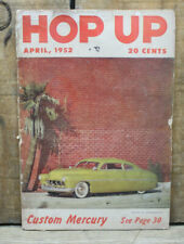 HOP UP 1952 PRE WAR HOT RODS SCTA 49 MERCURY 1932 FORD ROADSTER VTG 50 51 PINUP